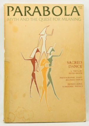 Parabola: Myth and the Quest for Meaning; Volume IV, No. 2 (May 1979); Sacred Dance. D. M....