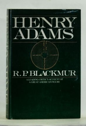 Henry Adams. R. P. Blackmur.