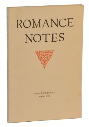 Romance Notes, Volume XXVII, Number 1 (Autumn, 1986). Carol L. Sherman, Júlio Pinto, Leon...