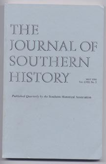 The Journal of Southern History, Volume LVIII (58), Number 2(II), May 1992. Peter McCandless,...