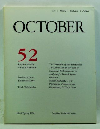 October 52: Art, Theory, Criticism, Politics (Spring 1990). Joan Copjec, Rosalind Krauss, Annette...