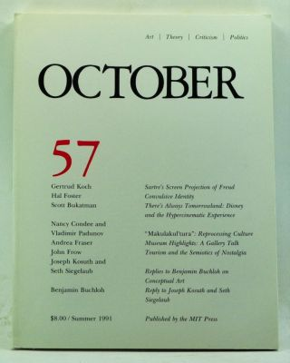 October 57: Art, Theory, Criticism, Politics (Summer 1991). Joan Copjec, Rosalind Krauss, Annette...