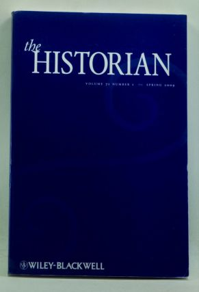 The Historian, Volume 71, Number 1 (Spring 2009). David R. Carr, Frederick Quinn, Barbara Keys,...