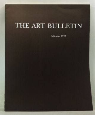 The Art Bulletin: A Quarterly Published by the College Art Association, Volume 74, Number 3...