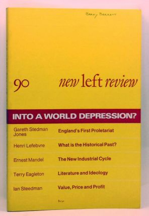 New Left Review 90 (March-April 1975) : Into a World Depression? Perry Anderson, Gareth Stedman...