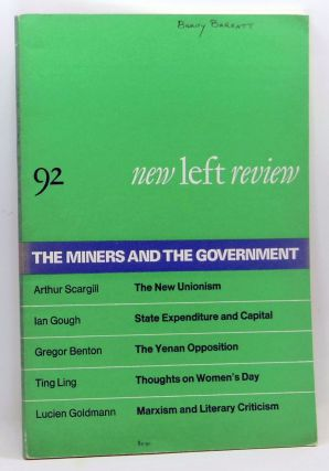 New Left Review 92 (July-August 1975) : The Miners and the Government. Perry Anderson, Arthur...
