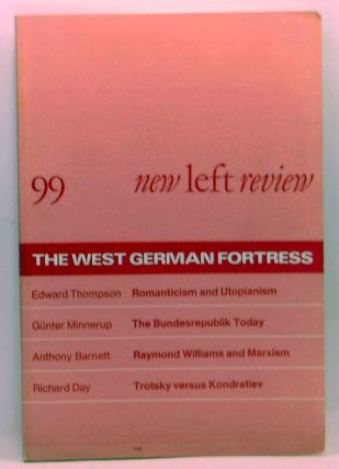 New Left Review 99 (September-October 1976) : The West German Fortress. Perry Anderson, Edward...