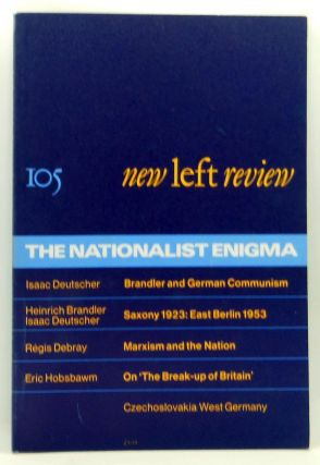 New Left Review 105 (September-October 1977) : The Nationalist Enigma. Robin Blackburn, Isaac...