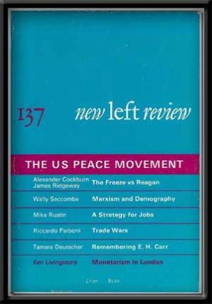 New Left Review, No. 137 (January-February 1983) The US Peace Movement. Robin Blackburn.