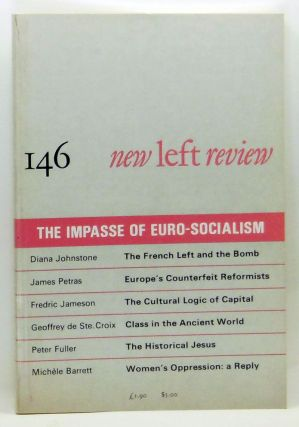 New Left Review 146 (July-August 1984) : The Impasse of Euro-Socialism. Robin Blackburn, Diana...
