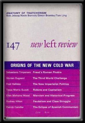 New Left Review 147 (Sept.-Oct. 1984) Origins of the New Cold War. Robin Blackburn.