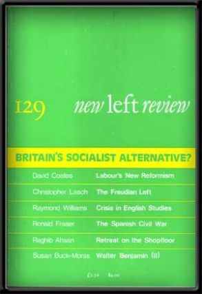 New Left Review, No. 129 (September-October 1981). Britain's Socialist Alternative? Perry Anderson