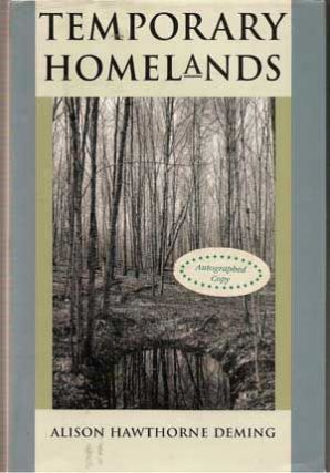 Temporary Homelands. Alison Hawthorne Deming