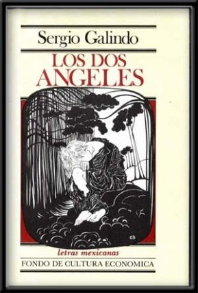 Los dos angeles. Sergio Galindo