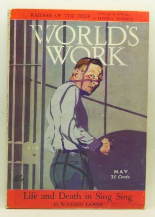 The World's Work, Volume 56, Number 1 (May 1928). Carl C. Dickey, Frank R. Kent, Lowell Thomas, Mark Sullivan, Lewis E. Lawes, Morris Fishbein, Gilbert Simons, Alvin W. Hall, Walter Tittle, Albert Edward Wiggam, Charles P. II Taft, Robert Graves.