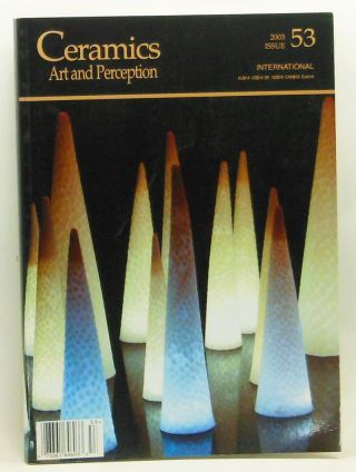 Ceramics: Art and Perception 53 (2003). Janet Mansfield.