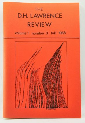 The D. H. Lawrence Review, Volume 1, Number 3 (Fall 1968). Bibliographical Number. James C. Cowan, Keith Sagar, T. A. Smailes, Vivian de Sola Pinto, Warren Roberts, Daid E. Gerard, G. B. Crump, Richard D. Beards, comp.