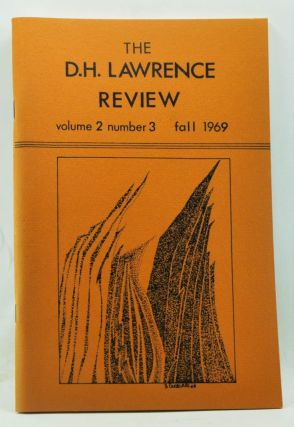 The D. H. Lawrence Review, Volume 2, Number 3 (Fall1969). James C. Cowan, Paul Delany, Richard D. Beards, S. Ronald Weiner, Elsie B. Adams, Miroslav Beker, Suzanne Henig, William F. Hall, Bengt Altenberg.