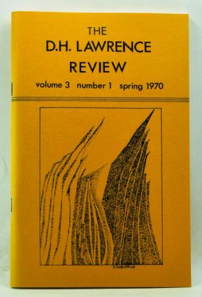 The D. H. Lawrence Review, Volume 3, Number 1 (Spring 1970). James C. Cowan, Ruth Suckow, Charles...