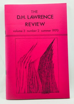 The D. H. Lawrence Review, Volume 3, Number 2 (Summer 1970). James C. Cowan, Reloy Garcia, Evelyn...