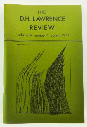 The D. H. Lawrence Review, Volume 4, Number 1 (Spring 1971). James C. Cowan, Leslie M. Thompson, Geoge J. Zytaruk, G. B. Crump, Keith Sagar, L. D. Clark, Harry T. Moore, James R. Bennett, Richard D. Beards.
