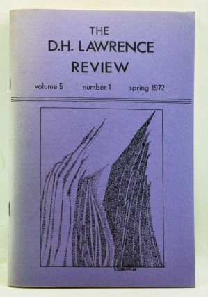 The D. H. Lawrence Review, Volume 5, Number 1 (Spring 1972). James C. Cowan, Shalom Rachman, Evelyn J. Hinz, Lucy M. Brashear, Marguerite Bartelle McDonald, George Y. Trail, Alice Heath.