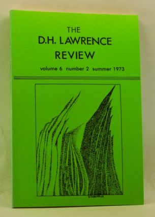The D. H. Lawrence Review, Volume 6, Number 2 (Summer 1973). James C. Cowan, Emile Delavenay, John Remsbury, John Hoyles, Winston Weathers, Richard Dimaggio, Gerald Garmon.