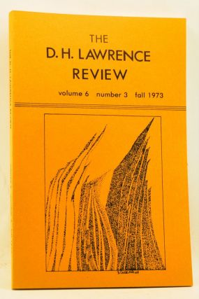 The D. H. Lawrence Review, Volume 6, Number 3 (Fall 1973). James C. Cowan, John Stevens Wade, A....