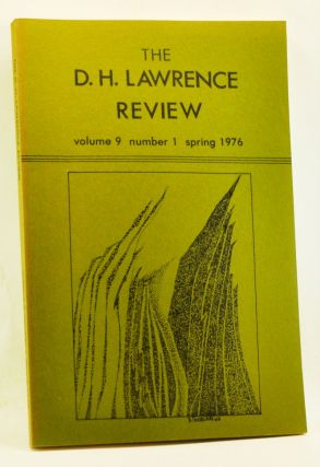 The D. H. Lawrence Review, Volume 9, Number 1 (Spring 1976). Correspondence and Conversations. James C. Cowan, Peter L. Irvine, Anne Kiley, Keith Sagar, William W. Cobau, Frederick I. Owen, Richard D. Beards.