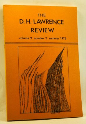 The D. H. Lawrence Review, Volume 9, Number 2 (Summer 1976). James C. Cowan, Donald R. Eastman, Thomas H. Miles, William R. Barr, Elgin W. Mellown, Richard P. Wheeler, Sylvia Sklar, Alvin Sullivan, Emily Potter Brooks, Keath Fraser.