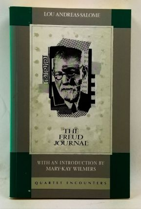 The Freud Journal. Lou Andreas-Salome, Mary-Kay Wilmers, Stanley A. Leavy, intro., trans