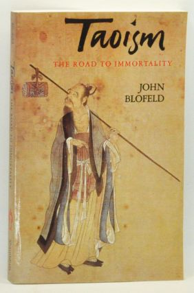 Taoism: The Road to Immortality. John Blofeld.
