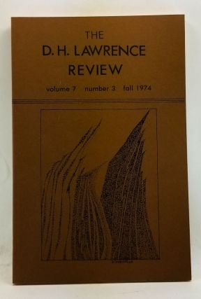 The D. H. Lawrence Review, Volume 7, Number 3 (Fall 1974). James C. Cowan, Helen Corke, George J. Zytaruk, Homer O. Brown, Emile Delavnay, W. J. Keith, Charles Rossman, Giles Mitchell, Raymond M. Beirne.