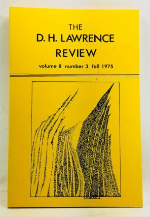 The D. H. Lawrence Review, Volume 8, Number 3 (Fall 1975). D. H. Lawrence and Women. James C....