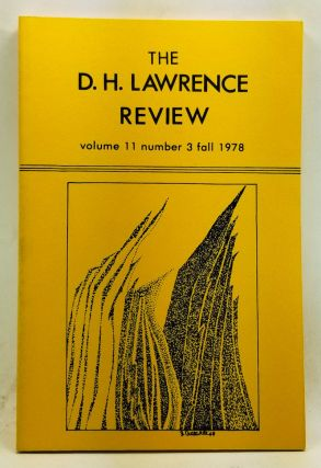 The D. H. Lawrence Review, Volume 11, Number 3 (Fall 1978). James C. Cowan, John W. Haegert, Michael Squires, Lydia Blanchard, Dennis Jackson, Billy T. Tracy, David Leon Higdon, Daniel J. Sheerin.