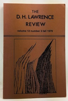 The D. H. Lawrence Review, Volume 12, Number 3 (Fall 1979). James C. Cowan, George Y. Trail,...