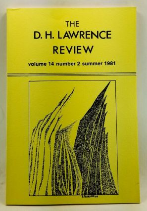 The D. H. Lawrence Review, Volume 14, Number 2 (Summer 1981). James C. Cowan, Rosemary Reeves Davies, Diane S. Bonds, Daniel J. Schneider, George Y. Trail, Susan Carlson Galenbeck.