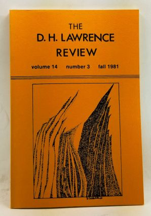 The D. H. Lawrence Review, Volume 14, Number 3 (Fall 1981). James C. Cowan, Jeffrey Herrick, Daniel J. Schneider, Michael L. Ross, Richard Wasson.