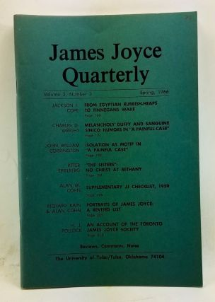 James Joyce Quarterly, Volume 3, Number 3 (Spring 1966). Thomas F. Staley, Jackson I. Cope,...