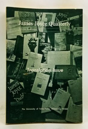 James Joyce Quarterly, Volume 4, Number 3 (Spring 1967). Translation Issue. Thomas F. Staley,...