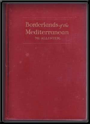 Borderlands of the Mediterranean. J. Gray McAllister