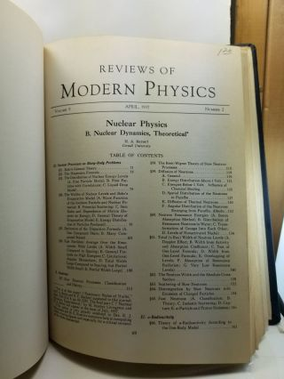 Nuclear Physics. A. Stationary States of Nuclei; B. Nuclear Dynamics, Theoretical; C. Nuclear Dynamics, Experimental Articles from Reviews of Modern Physics Volume 8, Number 2 (April 1936), 82-229; Volume 9, Number 2 (April 1937) 71-244; Volume 9, Number 3 (July 1937) 245-390