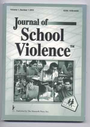 Journal of School Violence, Volume I, Number 1 (2002). Edwin R. Jr Gerler