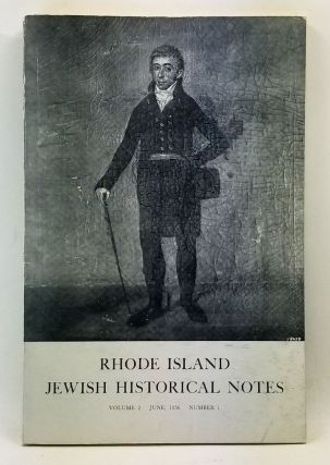 Rhode Island Jewish Historical Notes, Volume 2, Number 1 (June 1956). David C. Adelman, Israel J....