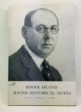 Rhode Island Jewish Historical Notes, Volume 2, Number 3 (December 1957). David C. Adelman, Seebert J. Goldowsky.