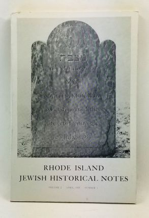 Rhode Island Jewish Historical Notes, Volume 2, Number 4 (April 1958). David C. Adelman, Seebert...