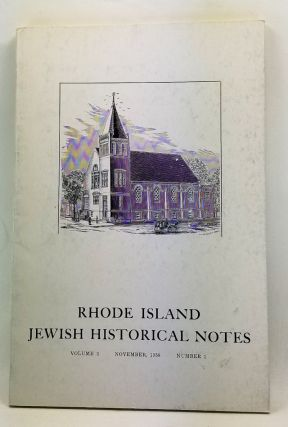 Rhode Island Jewish Historical Notes, Volume 3, Number 1 (November 1958). David C. Adelman,...