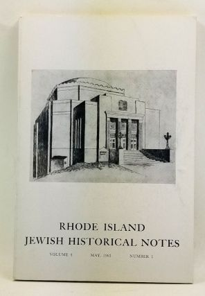 Rhode Island Jewish Historical Notes, Volume 4, Number 1 (May 1963). Seebert Jay Goldowsky,...