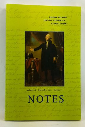 Rhode Island Jewish Historical Notes, Volume 16, Number 1 (November 2011). George M. Goodwin,...