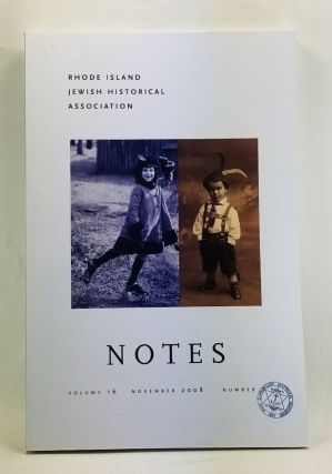 Rhode Island Jewish Historical Notes, Volume 16, Number 2 (November 2008). George M. Goodwin,...